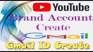 Wie zu Erstellen, YouTube-Brand-Account Kaise Banaye & Create G-Mail-ID