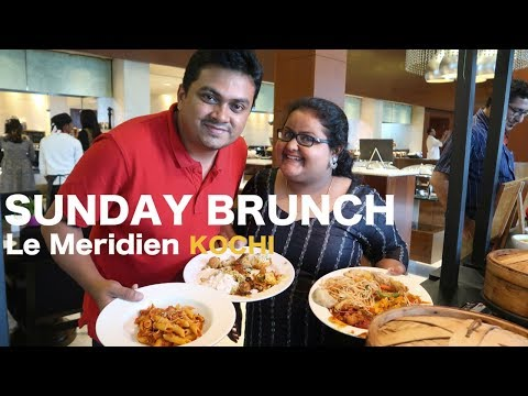 Sunday Brunch at Le Meridian Kochi - Tech Travel Eat Food Review