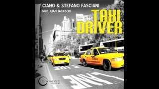 Ciano & Stefano Fasciani feat. Juan Jackson - Taxi Driver (Night Ride Mix) - TSP059