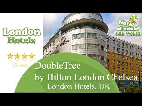 DoubleTree by Hilton London Chelsea - London Hotels, UK