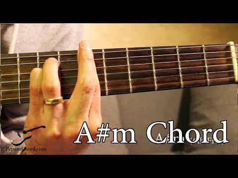 A Sharp Minor Chord Am On Guitar 6th Fret Youtube
