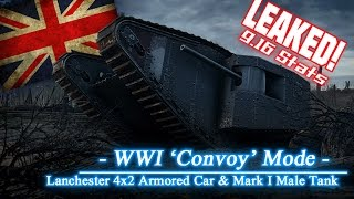 LEAKED! - 'Convoy' Mode - Lanchester AC & Mark I stats    World of Tanks