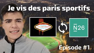 Je vis des paris sportifs - Episode 1 : L'introduction