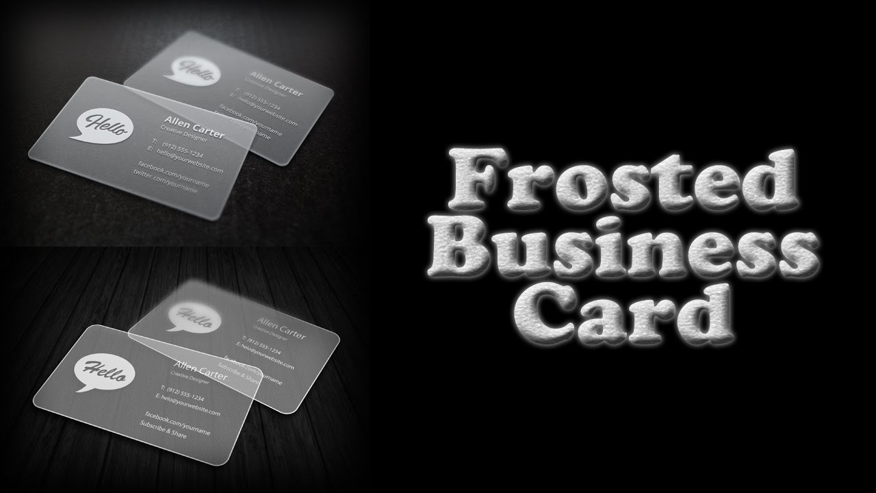 Translucent(Frosted) Business Card Photoshop Tutorial - YouTube