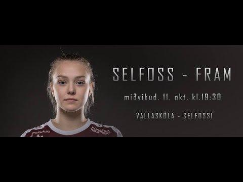Selfoss Tv (Selfoss - Fram) Olís deild kvenna 11.10.2017 kl 19:30