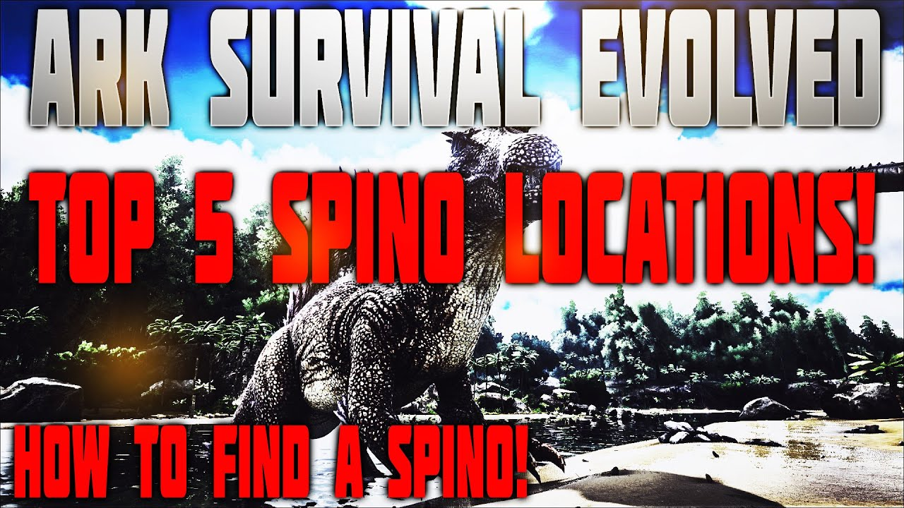 Ark survival evolved top 5 spino spawn locations youtube malvernweather Gallery