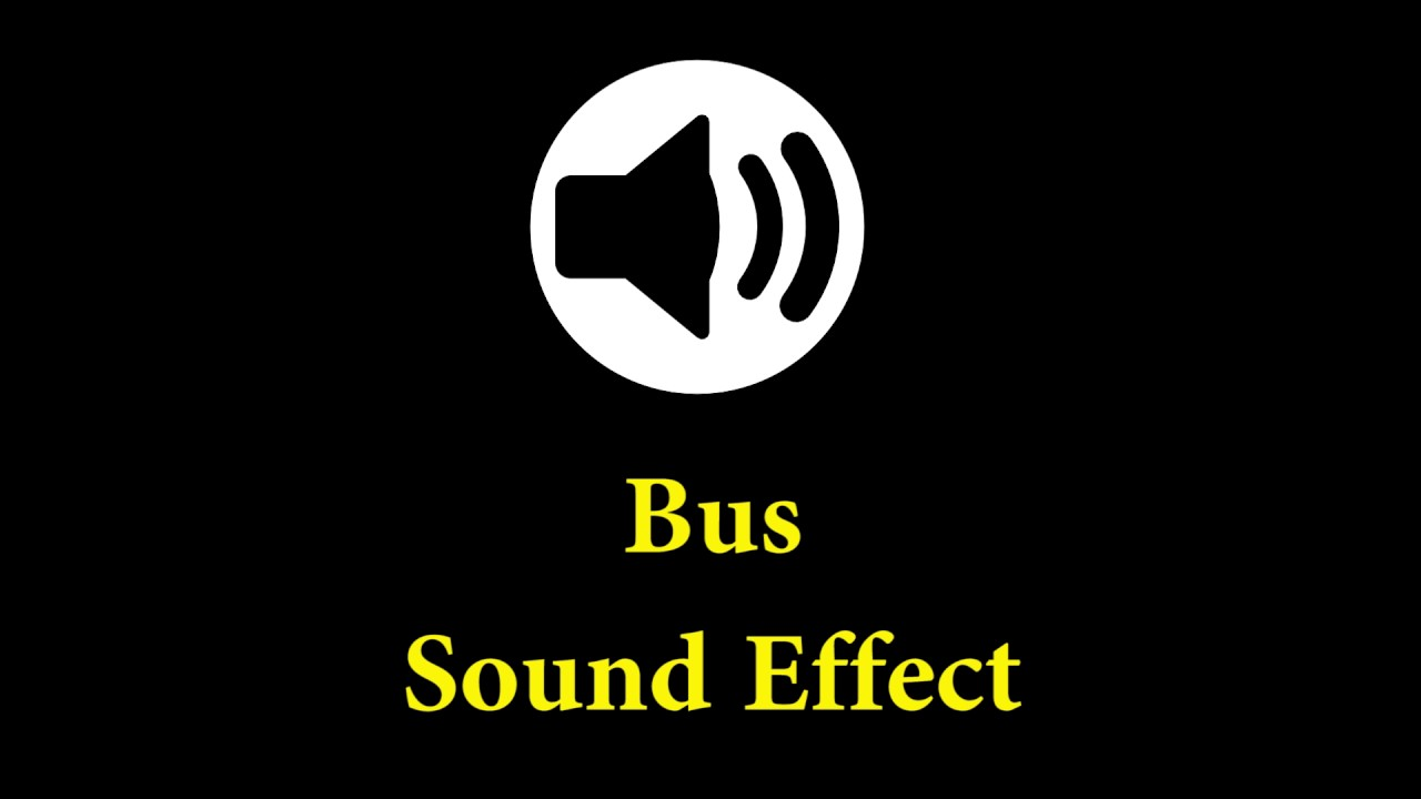 bus sound effect cartoon sound effect sfx free youtube