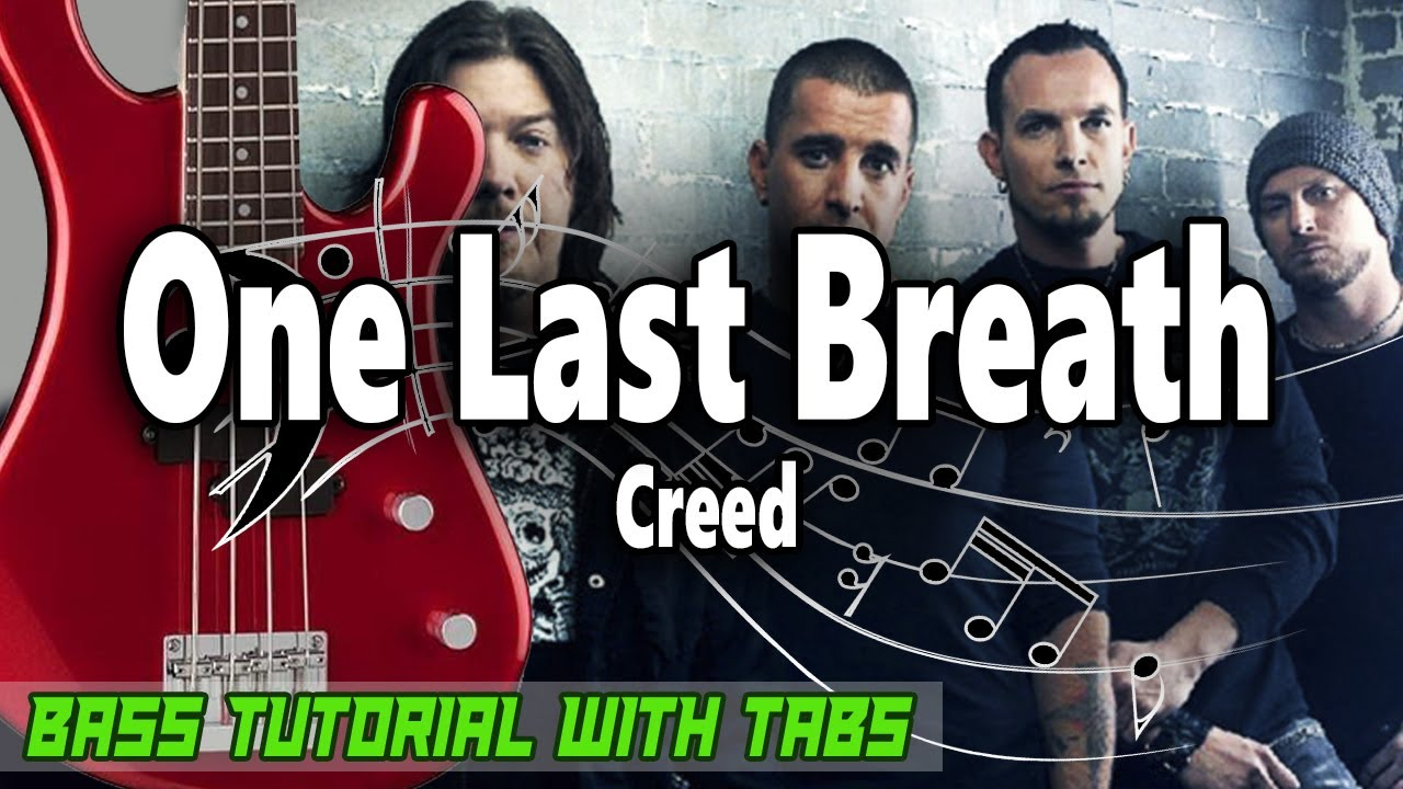 Creed - One Last Breath - BASS Tutorial [With Tabs] - Play Along
