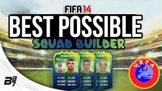 BEST POSSIBLE WORLD CUP UEFA TEAM w RONALDO FIFA 14 Ultimate Team Squad Builder