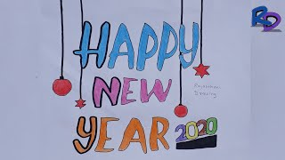 Happy New Year 2020 Drawing Happy New Year Easy Drawing How To Draw a Happy New Year 2020