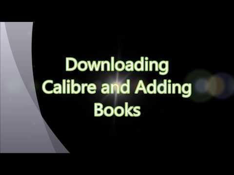 Calibre: Downloading Calibre Ebook Management And Adding Books