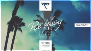 Nick Winth feat. Lokka - Run Away (Original Mix)