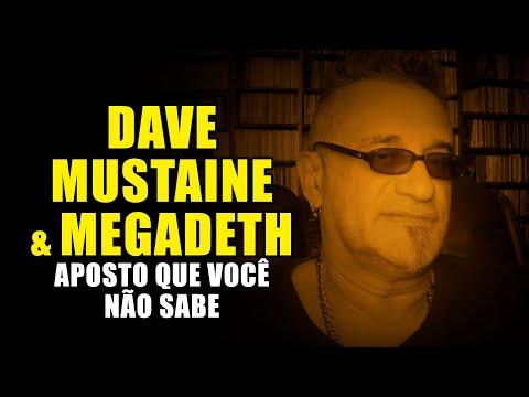 Dave Mustaine & Megadeth: Aposto que Você Não Sabe