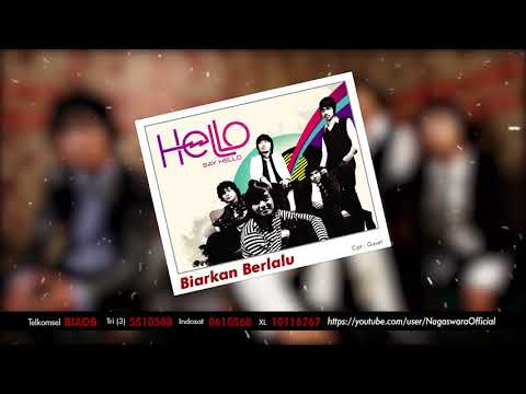 HELLO - Biarkan Berlalu (Official Audio Video)