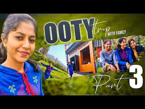 Ooty Trip With Family || Part 03 || Madhu Priya  || Travel Vlog
