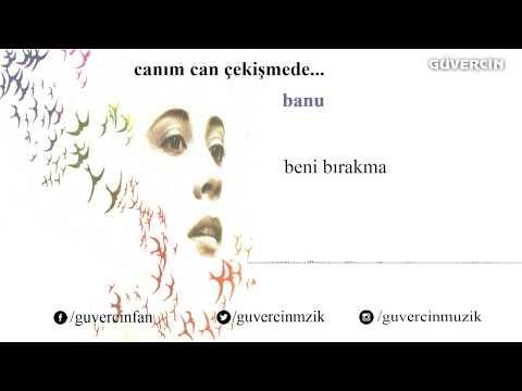 Banu - Beni Bırakma [© Güvercin Müzik  Official Audio]
