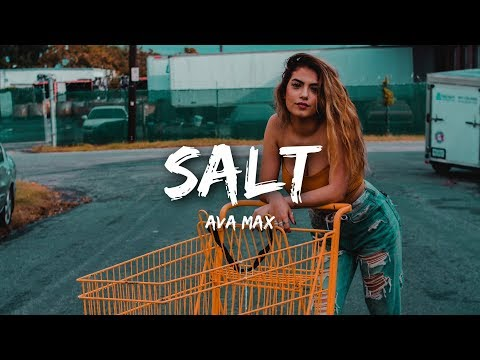 ava-max---salt-(lyrics)