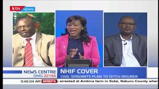 Why more than 200,000 civil servants want to leave NHIF Part Two