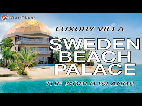LUXURY VILLA in World Islands Dubai | SWEDEN BEACH PALACE | YourPlace Real Estate