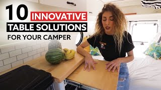 10 INNOVATIVE TABLE SOLUTIONS FOR YOUR CAMPERVAN 🤯🚐
