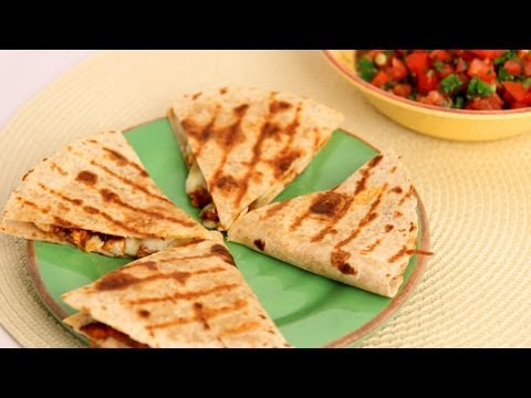 Chicken Quesadilla Recipe-Laura Vitale-Laura in the Kitchen