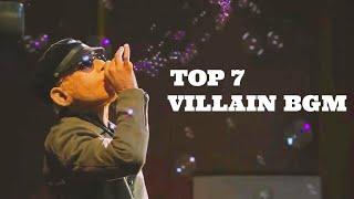 Top 7 Villain (Pysco) Bgm's || Famous Pysco Villain Theme || Villain Bgm's || Part-3