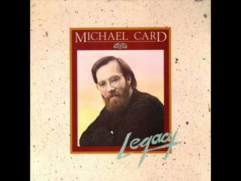 Legacy (1983) - Michael Card (Full Album)