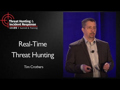 Real-Time Threat Hunting - SANS Threat Hunting & Incident Response Summit 2017