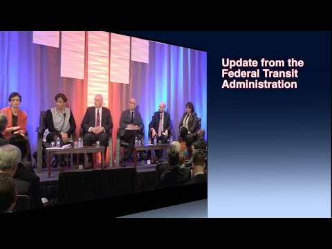General Session: Update from the Federal Transit Administration