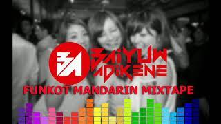 Funkot 2020 Mandarin Full Remix by Baiyuw Adikene Dj