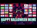 HAPPY HALLOWEEN MEME//countryhumans//animation meme