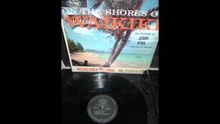 Jerry Byrd - Kaulana O Hilo Hanakahi - On The Shores Of Waikiki -1960