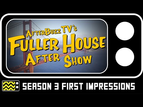 Fuller House Season 3 Review & After Show | AfterBuzz TV