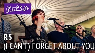 R5 - (I Can't) Forget About You [acoustic]