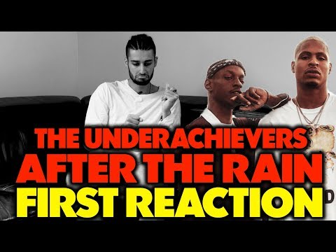 THE UNDERACHIEVERS - AFTER THE RAIN REACTION/REVIEW (Jungle Beats) Mp3