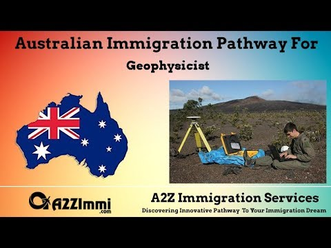 Australia Immigration Pathway for Geophysicist (ANZSCO Code: 234412)