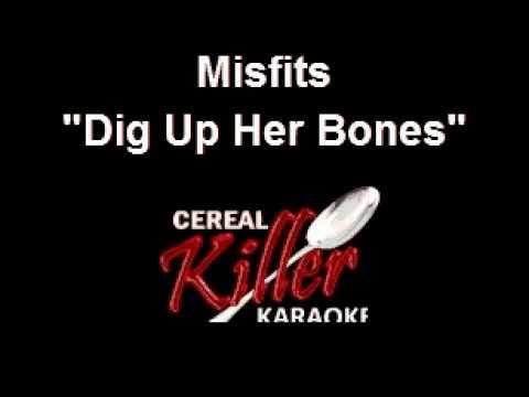 CKK - Misfits - Dig Up Her Bones (Karaoke)