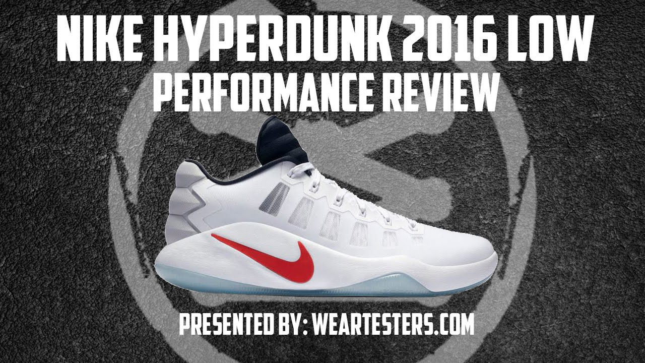 56f5d6e55b48 Nike Hyperdunk 2016 Low Performance Review - YouTube