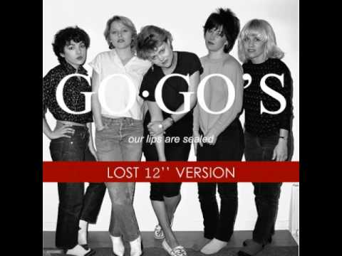 THE GO GO'S - OUR LIPS ARE SEALED (LOST 12'' VERSION)