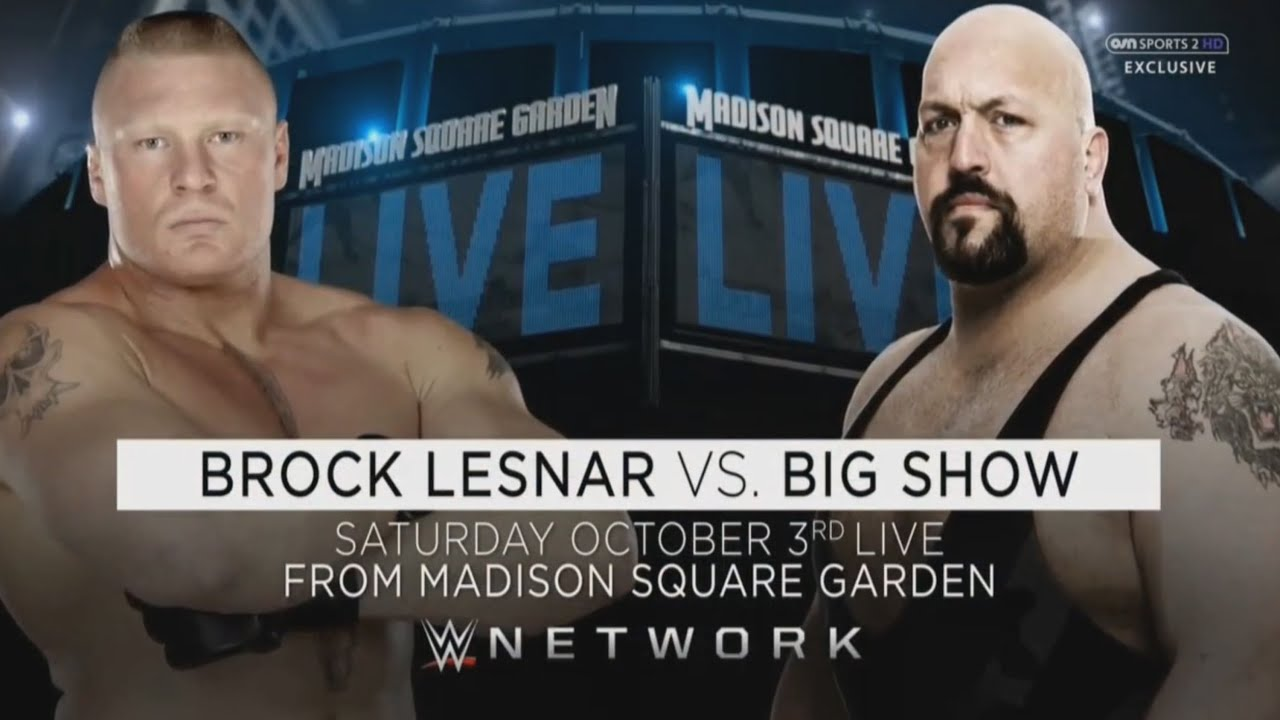 Wwe Live From Madison Square Garden Match Card Brock Lesnar Vs Big Show Youtube