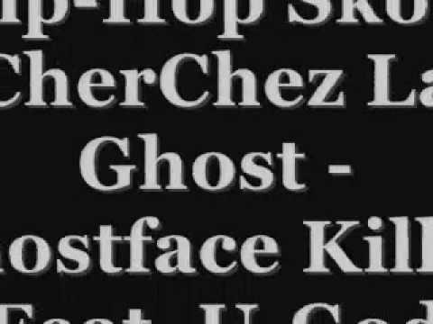 Hip-Hop Skool - Ghostface Killah Feat. U-God 'CherChez La Ghost'