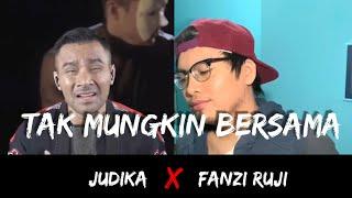 Gambar cover Tak Mungkin Bersama - Judika & Fanzi Ruji