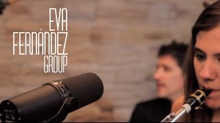 Eva Fernández Group - 'I Still Haven't Found What I'm Looking For'