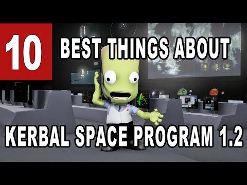 10 Best Things About Kerbal Space Program 1.2