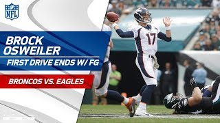 Brock Osweiler's Strong Opening Drive Ends w/ a FG   Broncos vs. Eagles   NFL Wk 9 Highlights
