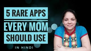 5 rare apps every mom should use