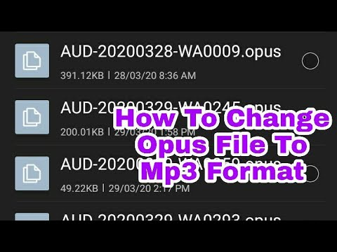 How to Change Watsapp Audio Format Opus File Convert to mp3 Format And Saving Storage