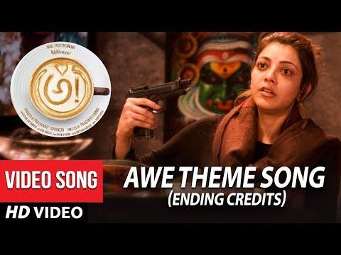 AWE Theme Song Ending Credits - Awe Video Songs - అ! | Kajal Aggarwal, Regina, Nithya Menon, Eesha