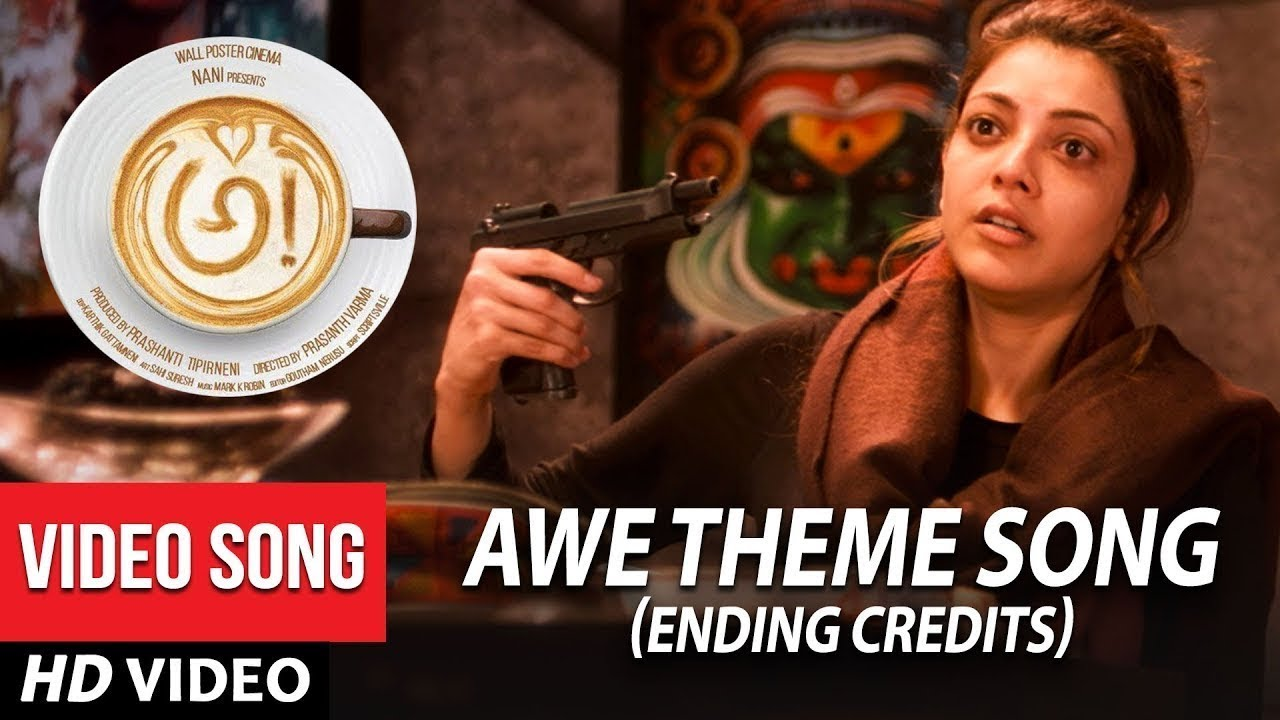 Download AWE Theme Song Ending Credits - Awe Video Songs - అ! | Kajal Aggarwal, Regina, Nithya Menon, Eesha