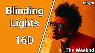 Download Blinding Lights - The Weeknd [16D AUDIO   NOT 8D/9D]